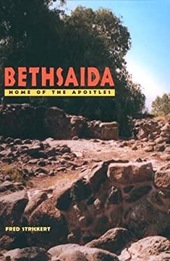 Bethsaida: Home of the Apostles 9780814655191