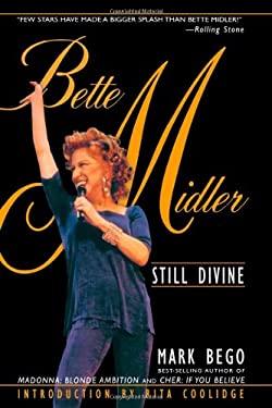 Bette Midler: Still Divine 9780815412328