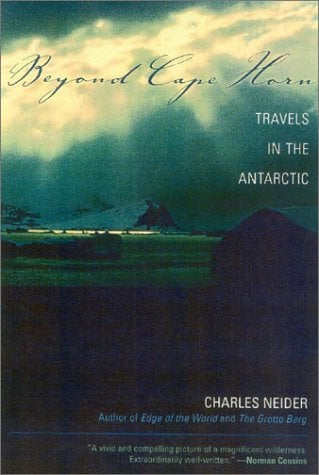 Beyond Cape Horn: Travels in the Antarctic 9780815412359
