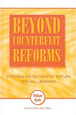 Beyond Counterfeit Reforms: Forging an Authentic Future for All Learners 9780810840089