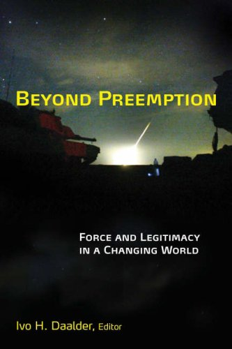 Beyond Preemption: Force and Legitimacy in a Changing World 9780815716853