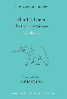 Bhatti's Poem: The Death of Ravana