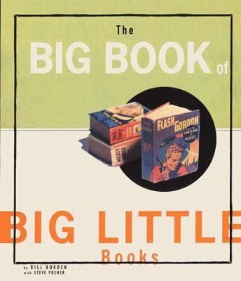 Big Book of Big Little Books 9780811817417