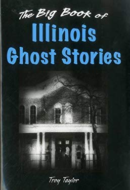 Big Book of Illinois Ghost Stories 9780811705042