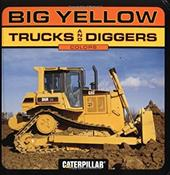 Big Yellow Trucks and Diggers: Colors 3391430