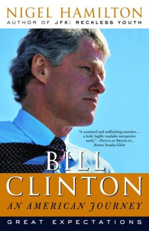 Bill Clinton: An American Journey: Great Expectations 9780812970548