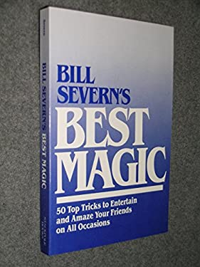 Bill Severn's Best Magic 9780811722292