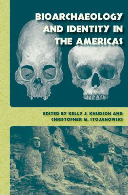 Bioarchaeology and Identity in the Americas 9780813033488