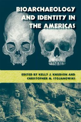 Bioarchaeology and Identity in the Americas 9780813036786