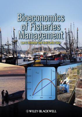Bioeconomics of Fisheries Management [With CDROM] 9780813817323