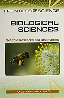 Biological Sciences: Notable Research and Discoveries 9780816074396
