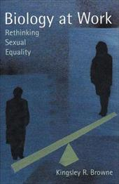 Biology at Work: Rethinking Sexual Equality 3425562
