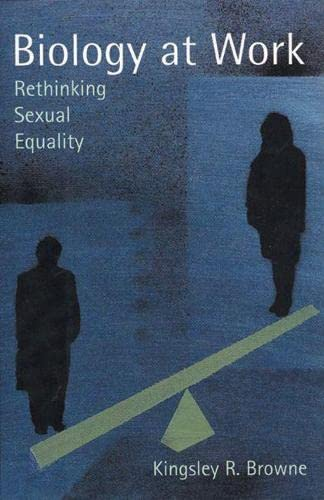 Biology at Work: Rethinking Sexual Equality 9780813530536