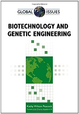 Biotechnology and Genetic Engineering 9780816077847
