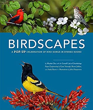 Birdscapes: A Pop-Up Celebration of Bird Songs in Stereo Sound [With Sound Board with Bird Songs] 9780811864282