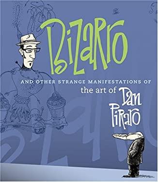 Bizaro and Other Strange Manifestations of the Art of Dan Pira Ro 9780810992214