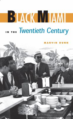 Black Miami in the Twentieth Century 9780813015309