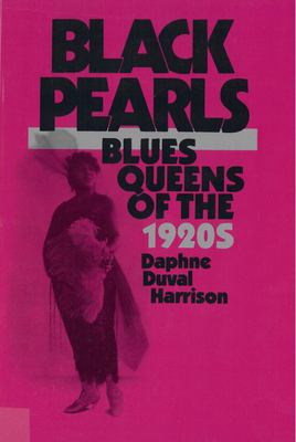 Black Pearls: Blues Queens of the 1920's 9780813512808