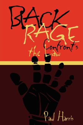 Black Rage Confronts the Law 9780814735923