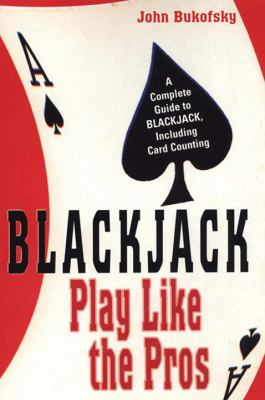 Blackjack: Play Like the Pros 9780818406560