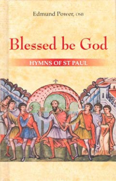 Blessed Be God: Hymns of St Paul 9780818912993