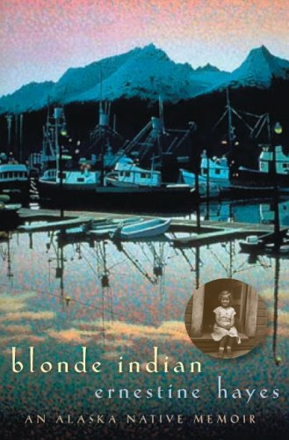 Blonde Indian: An Alaska Native Memoir 9780816525379