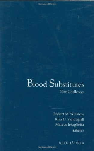 Blood Substitutes: New Challenges 9780817638788