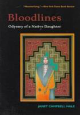 Bloodlines: Odyssey of a Native Daughter 9780816518449