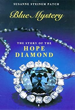 Blue Mystery: The Story of the Hope Diamond 9780810927971