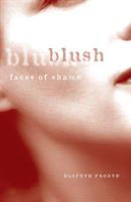 Blush: Faces of Shame 9780816627219