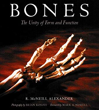 Bones: The Unity of Form and Function 9780813338064
