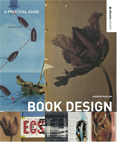 Bookdesign: A Comprehensive Guide 9780810992207