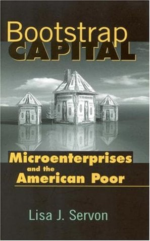 Bootstrap Capital: Microenterprises and the American Poor 9780815778059