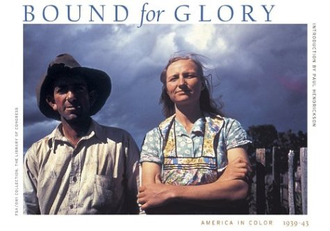 Bound for Glory: America in Color 1939-43 9780810943483