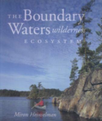 Boundary Waters Wilderness Ecosystem