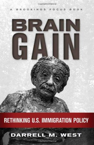 Brain Gain: Rethinking U.S. Immigration Policy 9780815704829