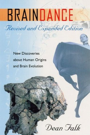 Braindance: New Discoveries about Human Origins and Brain Evolution 9780813027388