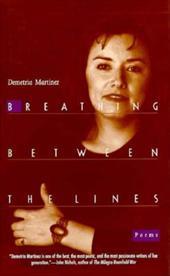 Breathing Between the Lines: Poems 3470979