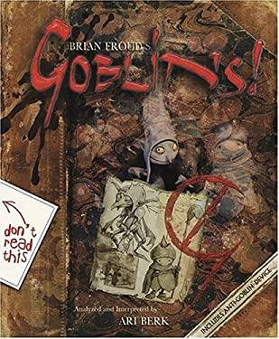 Brian Froud's Goblins! 9780810949416