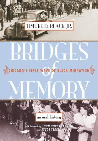 Bridges of Memory: Chicago's First Wave of Black Migration 9780810113626