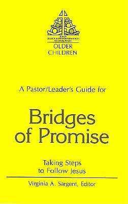 Bridges of Promise: Taking Steps to Follow Jesus-Leader's Guide 9780817011680