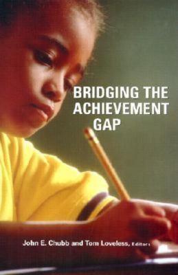 Bridging the Achievement Gap 9780815714002