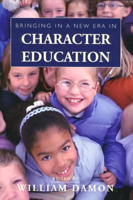 Bringing in a New Era in Character Education 9780817929626