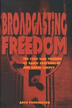 Broadcasting Freedom 9780813121581