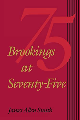 Brookings at Seventy-Five 9780815780083