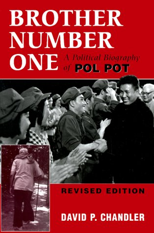 Brother Number One: A Political Biography of Pol Pot, Revised Edition 9780813335100