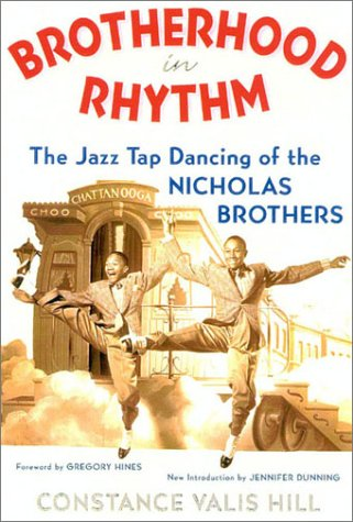Brotherhood in Rhythm: The Jazz Tap Dancing of the Nicholas Brothers 9780815412151