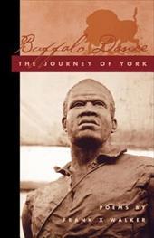 Buffalo Dance: The Journey of York 3416500