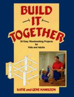 Build It Together 9780811724210