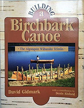Building a Birchbark Canoe 9780811725040